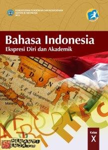 Buku Bahasa Indonesia Pegangan Guru dan Siswa Kelas X Kurikulum 2013